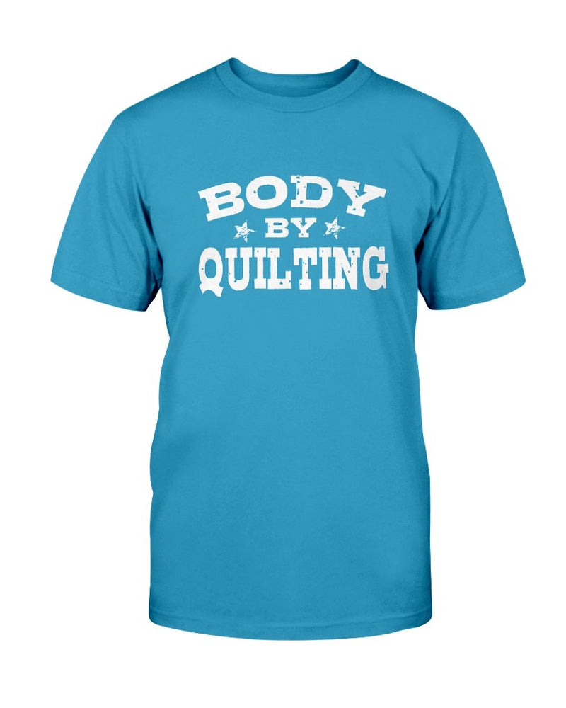 Body By Quilting T-Shirt - Two Chicks Designs