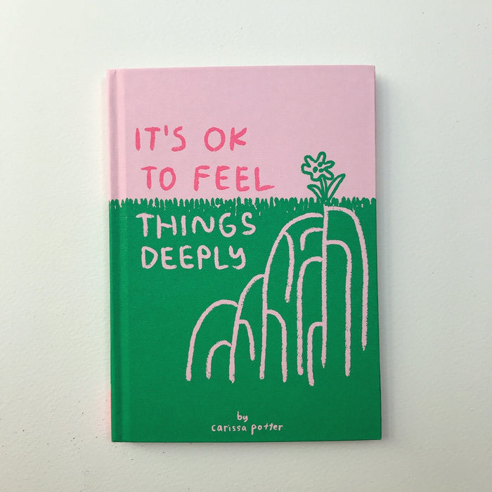 It's OK to Feel Things Deeply - Preorder through Amazon