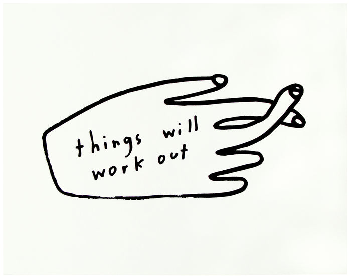 Things Will Work Out Print - P9514