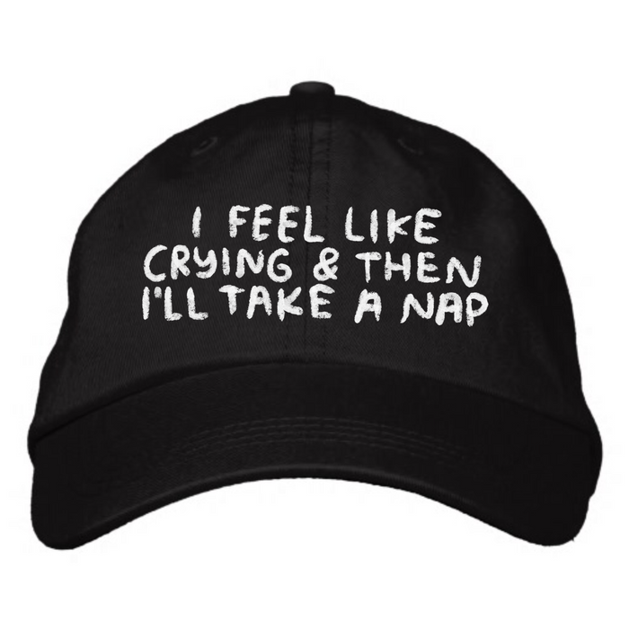 I Feel Like Crying Hat in Black - T8802 - Back Ordered until 8/15