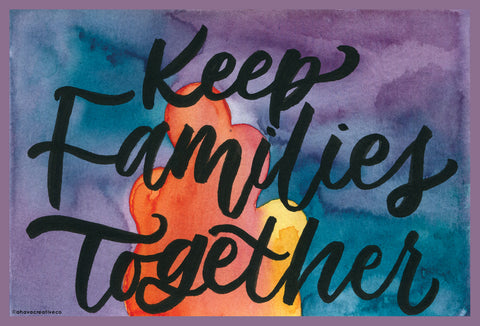 Keep Families Together - Pack of 4 Postcards