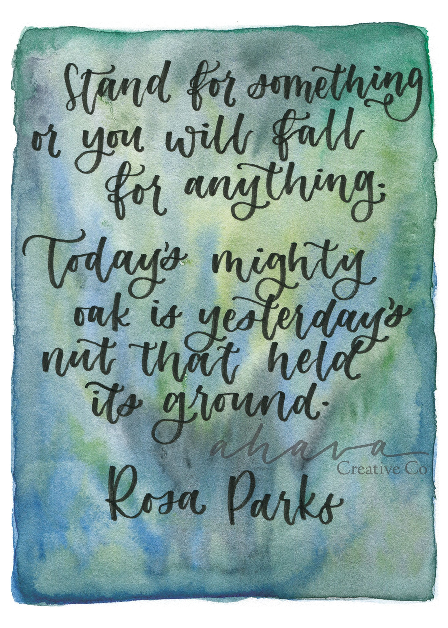 Stand for Something, Rosa Parks Watercolor Art Print