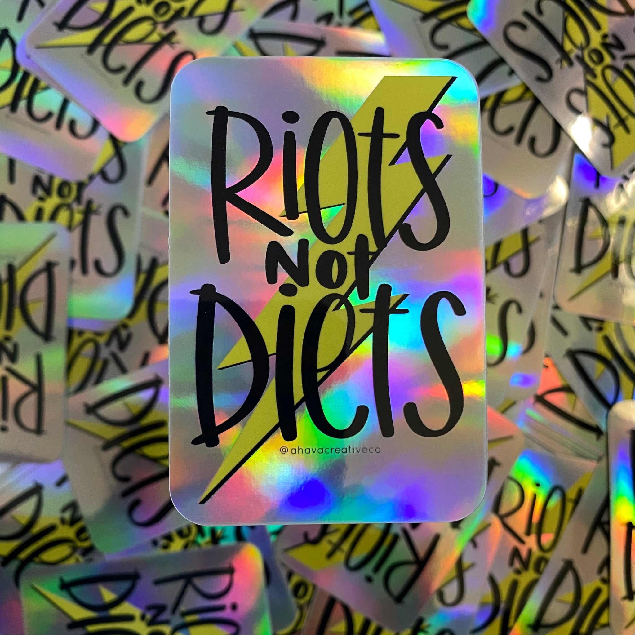 Riots Not Diets Holographic Vinyl Sticker
