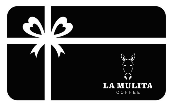 La Mulita Gift Cards. Take out the guesswork in gift giving.