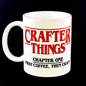 Crafter Things Stranger Things Inspired Mug