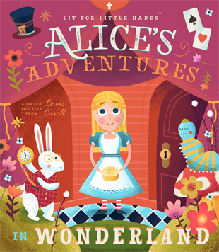 Alice's Adventures in Wonderland - Lit for Little Hands