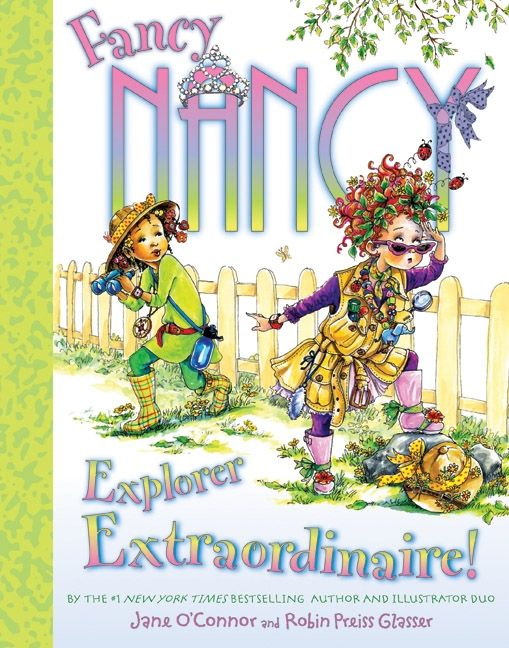 Fancy Nancy's Explorer Extraordinaire!