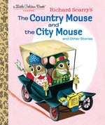 Richard Scarry's The Country Mouse and The City Mouse - Little Golden Book
