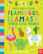 Press Out and Color: Flamingos, Llamas & Other Cool Things
