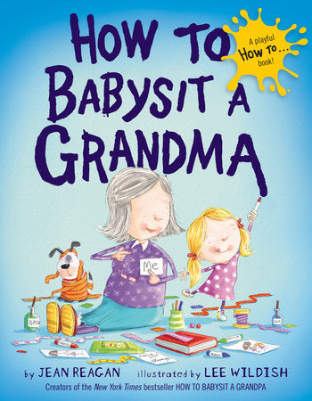 How to Babysit A Grandma- Board Book