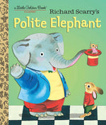 Richard Scarry's Polite Elephant - Little Golden Book