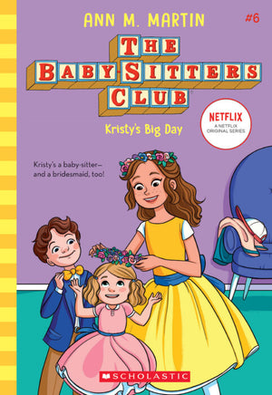 The Baby-Sitters Club : Kristy's Big Day