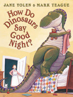 How Do Dinosaurs Say Good Night ?
