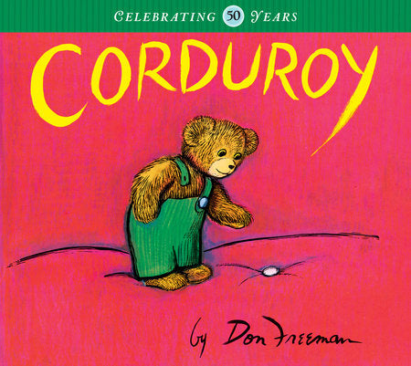 Corduroy - 50th Anniversary Edition