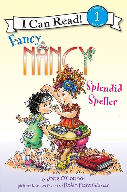 Fancy Nancy : Splendid Speller