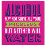 Alcohol May Not Solve All Your Problems-Beverage Napkins-20 Count