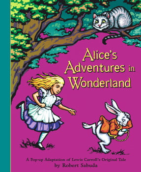 Alice's Adventures in Wonderland Pop Up Book