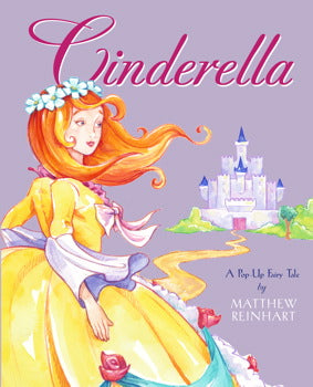 Cinderella- A Pop-Up Fairy Tale