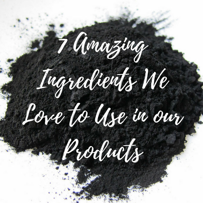 7 Amazing Ingredients We Love to Use in our Products