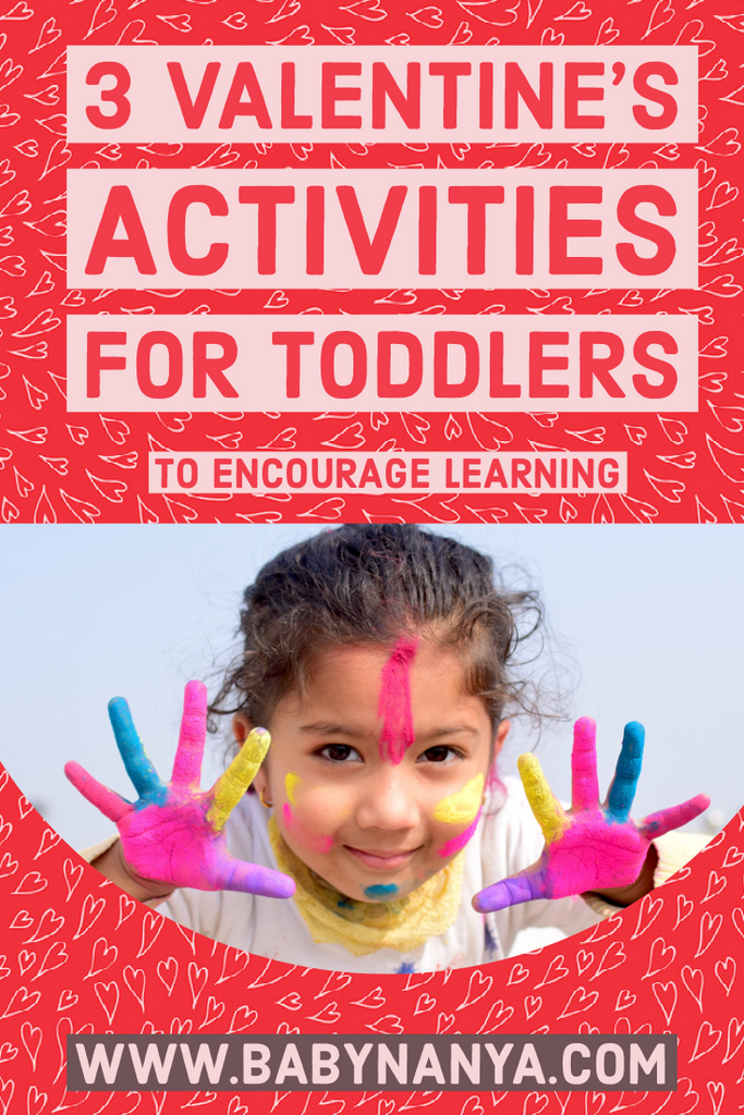 3 Valentine's Activities for Toddlers to Encourage Learning