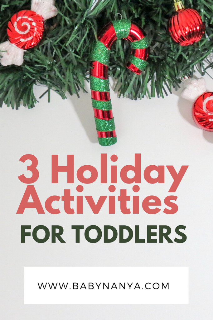 3 Holiday Activities for Toddlers