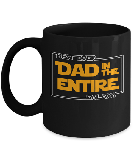 Gearbubble Coffee Mug 11oz Mug / Black Best Ever Dad In The Galaxy Mug