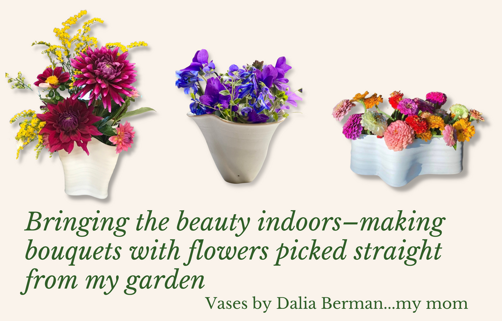 Bouquets of flowers from Ronnie's garden in ceramic vases made by her mother, Dalia Berman