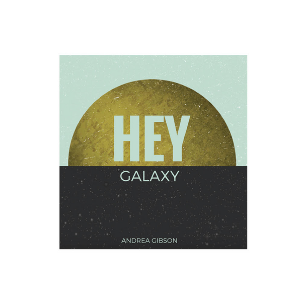 Hey Galaxy Digital Download