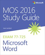 MOS 2016 Study Guide for Microsoft Word