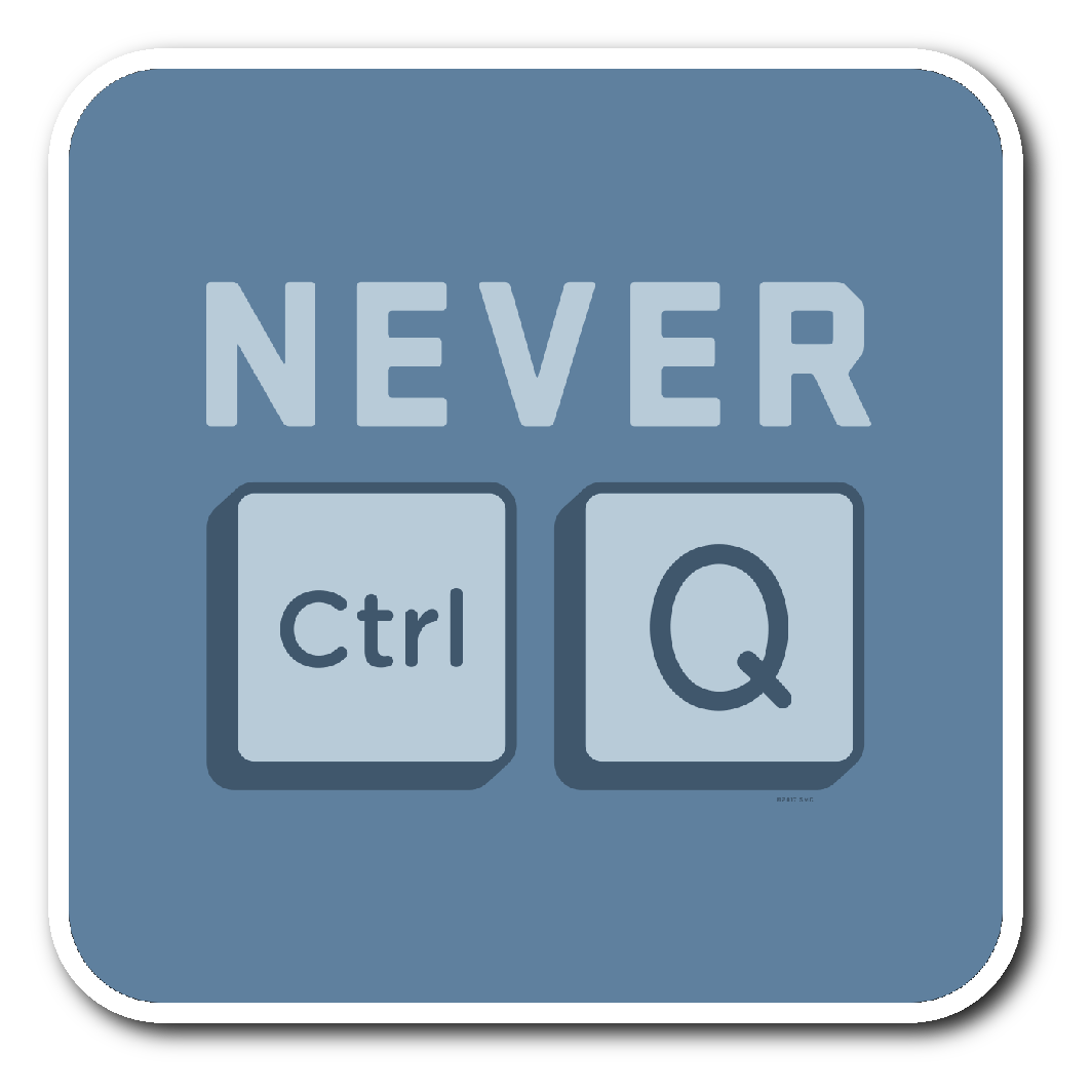 PC_NEVER QUIT - Sticker