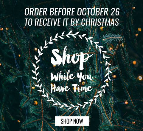 Hurry! Order For The Holidays!
