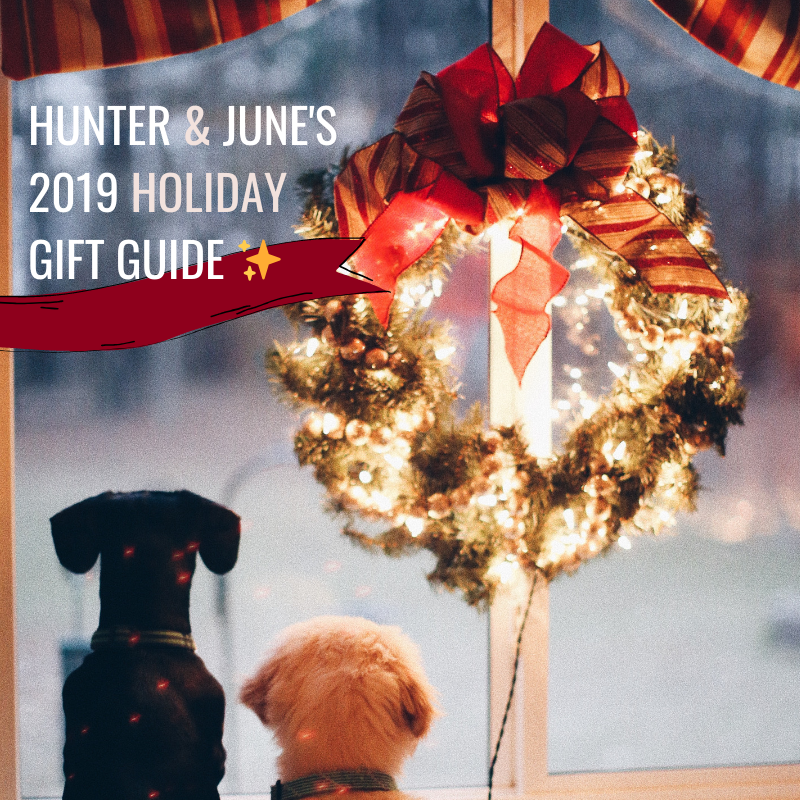 Hunter & June 2019 Holiday Gift Guide