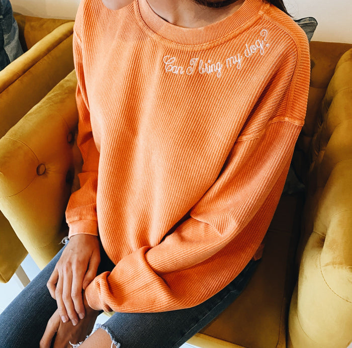 Can I Bring My Dog Embroidered Oversized Pullover - Orange - Hunter & June