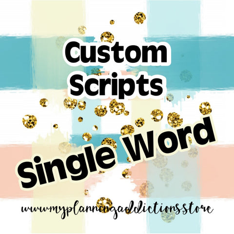SINGLE WORD CUSTOM SCRIPTS