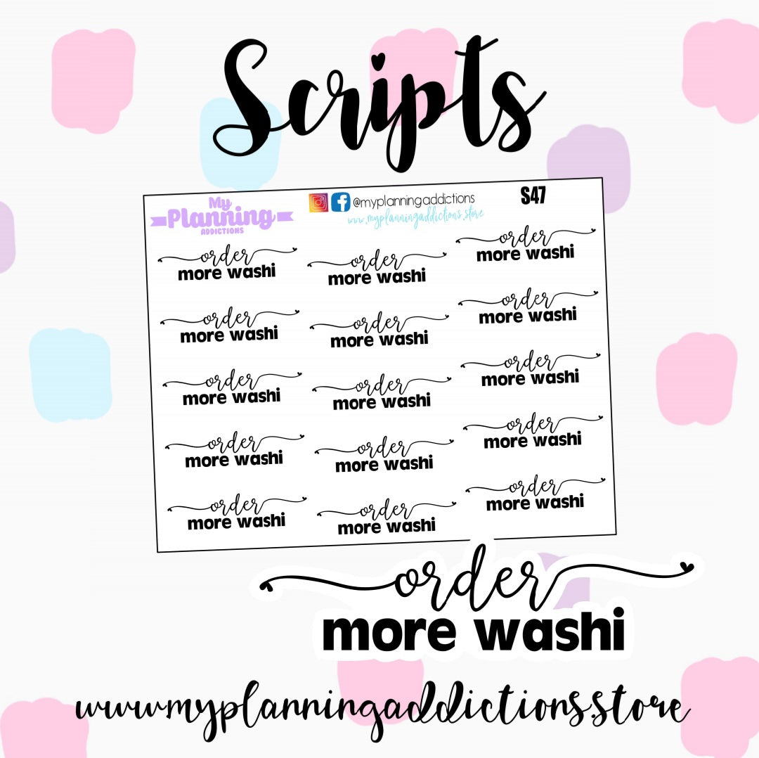 S47: Order More Washi Scripts