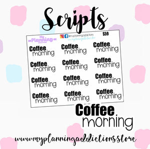 S59: Coffee Morning Scripts