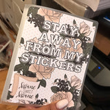 Small Sticker Album #2- Stay Away from my Stickers
