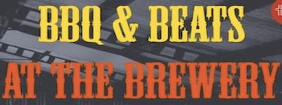 BBQ and Beats @ The Brewery