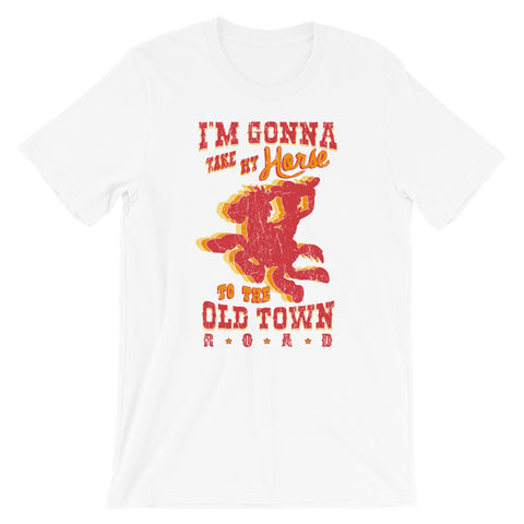 Old Town Road - Unisex T-Shirt