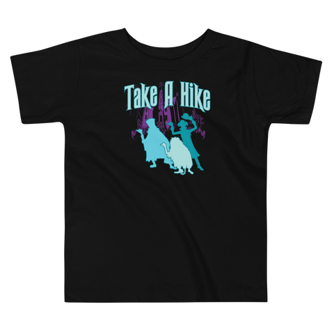 Take A Hike - Toddler T-Shirt