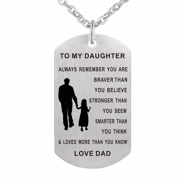ZMZY Father to Daughter Dog Tag Always Remember You Are Braver Than You Believe 316L Stainless Steel Custom Military Necklaces