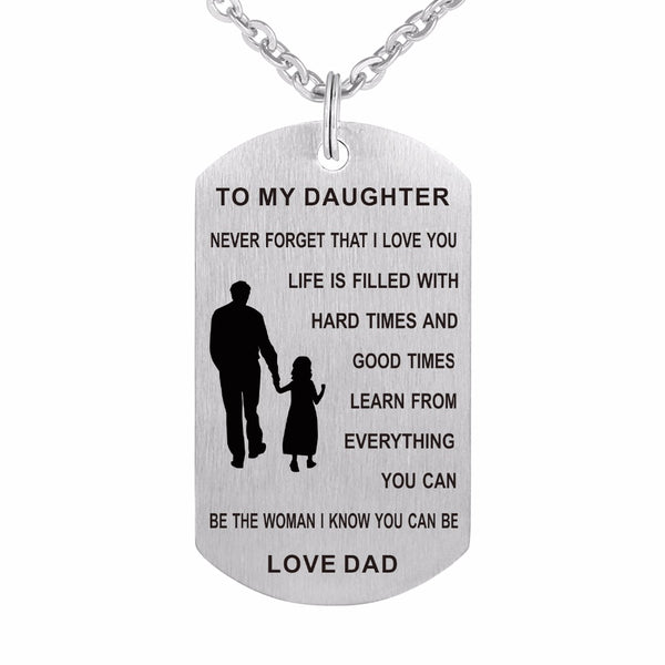 Father to Daughter Tag I Love You 316L Stainless Steel Custom Military Necklace Pendant Jewelry