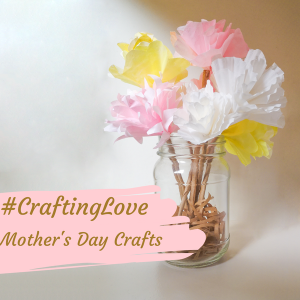 5 Ways To Craft Some Love This Mother's Day