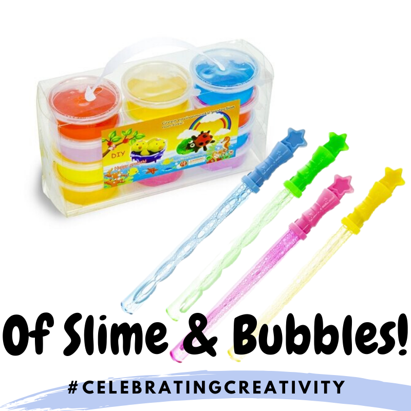 Of Slime & Bubbles!