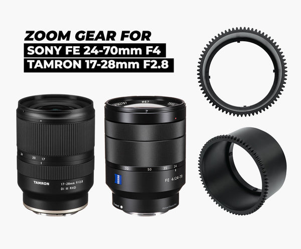 Zoom gear for SONY FE 24-70mm F4 and Tamron 17-28mm F2.8