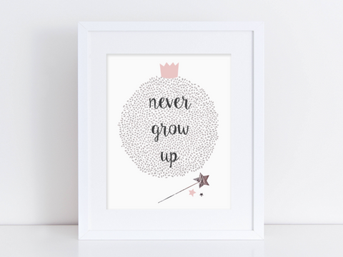 Never Grow Up Print - Finberry
