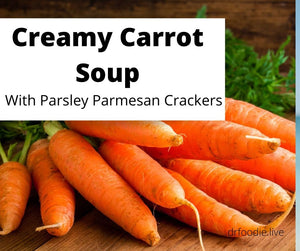 Creamy  Carrot Soup with Parsley Parmesan Crackers