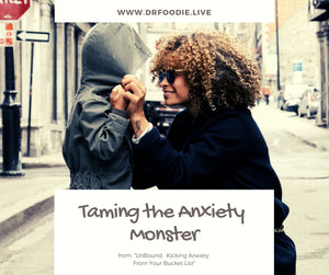 Taming the Anxiety Monster