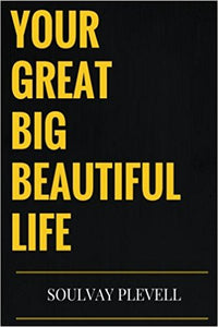 Your Great Big Beautiful Life Workshop