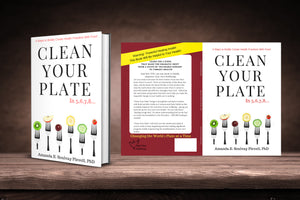 "DrFoodie's Newest Bestseller ""Clean Your Plate""  Free Book With Shipping Offer with Webinar"